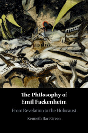 The Philosophy of Emil Fackenheim