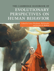 The Cambridge Handbook of Evolutionary Perspectives on Human Behavior