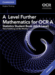 A Level Further Mathematics for OCR A Statistics Student Book (AS/A Level) with Cambridge Elevate Edition (2 Years)