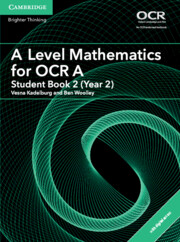 A Level Mathematics for OCR A Student Book 2 (Year 2) with Cambridge Elevate Edition (2 Years)