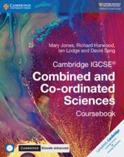Cambridge IGCSE® Combined and Co-ordinated Sciences Coursebook with CD-ROM and Cambridge Elevate Enhanced Edition (2 Years)