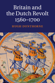 Britain and the Dutch Revolt, 1560–1700