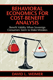 Behavioral Economics for Cost-Benefit Analysis