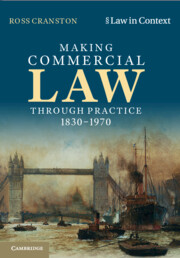 Making Commercial Law through Practice 1830–1970