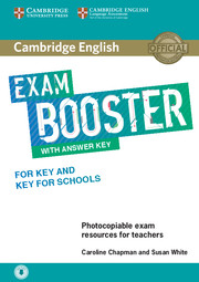 Cambridge English Exam Booster for Key and Key for Schools with Answer Key with Audio