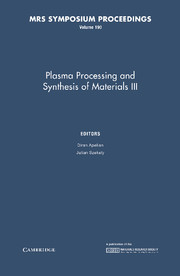 Plasma Processing and Synthesis of Materials III