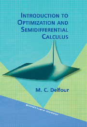 Introduction to Optimization and Semidifferential Calculus