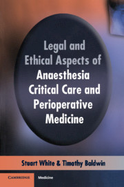 legal and ethical aspects of anaesthesia critical care and