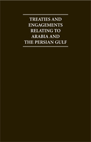 Treaties and Engagements Relating to Arabia and the Persian Gulf