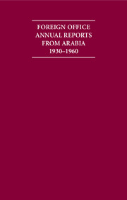 Foreign Office Annual Reports from Arabia 1930–1960