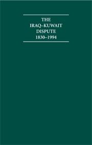 The Iraq-Kuwait Dispute 1830–1994