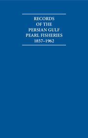 Records of the Persian Gulf Pearl Fisheries 1857–1962