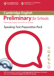 Speaking Test Preparation Pack for PET for Schools