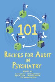 101 Recipes for Audit in Psychiatry