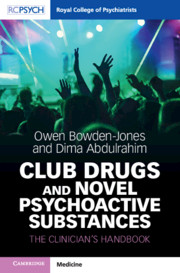 Club Drugs and Novel Psychoactive Substances
