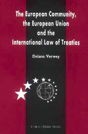The European Community, the European Union and the International Law of Treaties