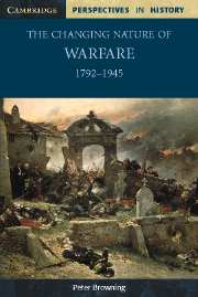 The Changing Nature of Warfare 1792-1945