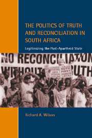 The Politics of Truth and Reconciliation in South Africa