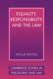 Equality, Responsibility, and the Law