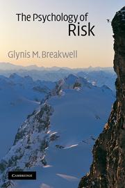 The Psychology of Risk