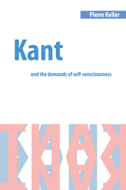 Kant and the Demands of Self-Consciousness
