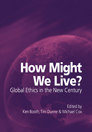 How Might We Live? Global Ethics in the New Century