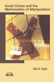 Social Choice and the Mathematics of Manipulation