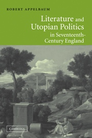 Literature and Utopian Politics in Seventeenth-Century England