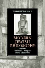 The Cambridge Companion to Modern Jewish Philosophy