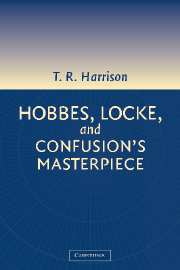 Hobbes, Locke, and Confusion's Masterpiece