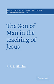 The Son of Man in the Teaching of Jesus