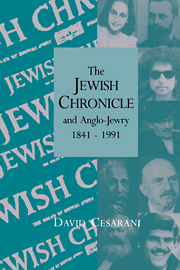 The Jewish Chronicle and Anglo-Jewry, 1841–1991