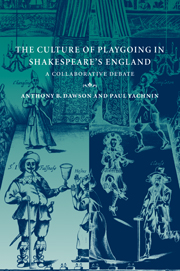 The Culture of Playgoing in Shakespeare's England