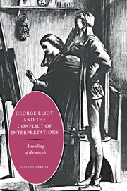 George Eliot and the Conflict of Interpretations