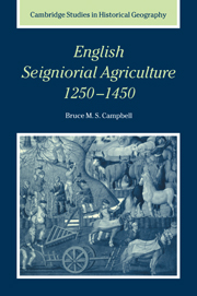 English Seigniorial Agriculture, 1250–1450