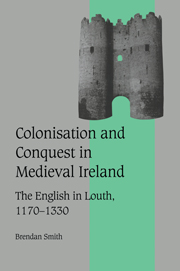 Colonisation and Conquest in Medieval Ireland