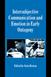Intersubjective Communication and Emotion in Early Ontogeny