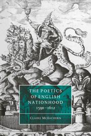 The Poetics of English Nationhood, 1590–1612