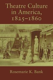 Theatre Culture in America, 1825–1860