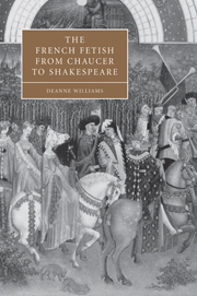 The French Fetish from Chaucer to Shakespeare