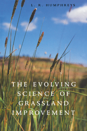 The Evolving Science of Grassland Improvement