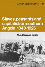 Slaves, Peasants and Capitalists in Southern Angola 1840-1926