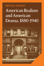 American Realism and American Drama, 1880–1940