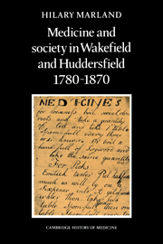 Medicine and Society in Wakefield and Huddersfield 1780–1870