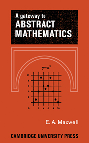 A Gateway to Abstract Mathematics