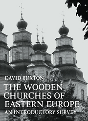 The Wooden Churches of Eastern Europe