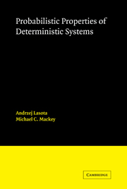 Probabilistic Properties of Deterministic Systems