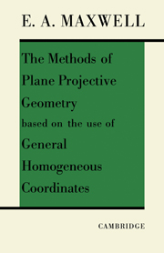 The Methods of Plane Projective Geometry Based on the Use of General Homogenous Coordinates