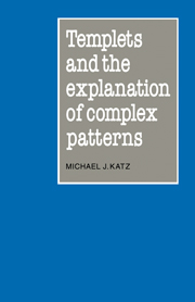 Templets and the Explanation of Complex Patterns