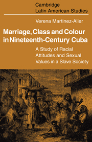 Marriage, Class and Colour in Nineteenth Century Cuba